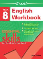 Excel English Workbook : Essential Skills - Year 8 - Jane Baker