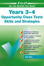 Excel Opportunity Class & IQ Tests for Thinking Skills: Year 3 & 4 : Skills and Strategies: Years 3 and 4 - John Moir