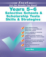 Excel Selective Schools and Scholarship Tests Skills and Strategies : Skills and Strategies Years 5-6 - John Moir