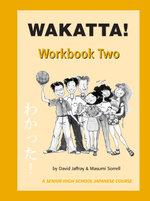 Wakatta!: Workbook 2 : Workbook 2 - Jaffray