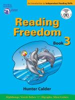 Reading Freedom : Book 3 : Reading freedom 2000 program - Hunter Calder