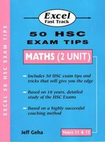 50 Exam Tips - Maths : Whole Numbers, Decimals, Percentages and Fractions... - J. Geha