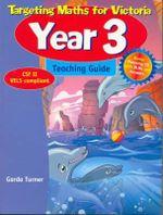 Targeting Maths for Victoria : Year 3 Teaching Guide - Garda Turner