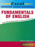 Excel Senior High School Fundamentals of English : Excel Ser. - David Mahony