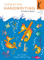 Targeting Handwriting : NSW Year K Student Book - Jane Pinsker