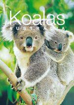 Discovering Australian Koalas Gift Book - Steve Parish