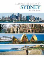 A Souvenir of Sydney : Souvenir Books Ser. - Steve Parish
