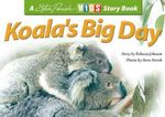 Koala's Big Day - Rebecca Johnson