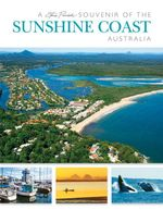 Souvenir of Sunshine Coast, Australia : Souvenir Picture Book - Steve Parish