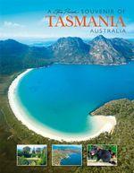 Souvenir of the Tasmania Australia : Souvenir Picture Book - Wynne Webber
