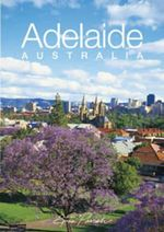 Discovering Adelaide, South Australia : Little Australian Gift Book Ser. - Steve Parish