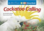 Cockatoo Calling - Rebecca Johnson