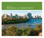 Brisbane and Surrounds : Australia in Focus - Steve Parish