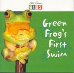 Green Frog's First Swim - Steve Parish