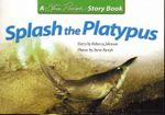 Splash the Platypus - Rebecca Johnson