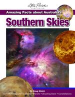 Amazing Facts About Australia's Southern Skies - Doug Welch