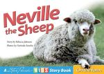 Neville the Sheep : Steve Parish - On the Farm Story Book - Rebecca Johnson