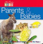 Australian Animals : Mothers and Babies - Steve Parish
