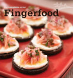The Complete Series : Fingerfood - New Holland Publishers