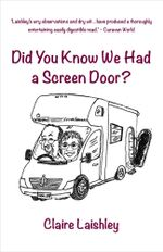 Did You Know We Had a Screen Door? - Claire Laishley