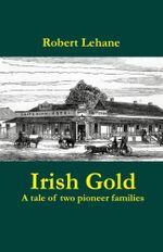 Irish Gold - Robert Lehane