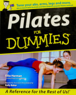Pilates For Dummies, Australian Edition : Australian Edition - Ellie Herman