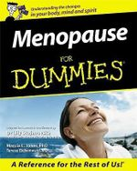 Menopause For Dummies, Australian And New Zealand Edition :  Australian Edition - Teresa Eichenwald