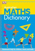 Australian Maths Dictionary - Judith de Klerk