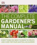 RHS Complete Gardener's Manual - Dorling Kindersley