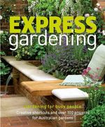 Express Gardening - Dorling Kindersley