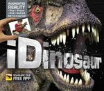 iDinosaur - Order Now For Your Chance to Win!* : Augmented Reality - Dorling Kindersley