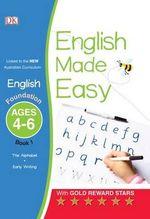 English Made Easy - Foundation Book 1 : English Made Easy - Dorling Kindersley