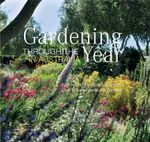 Gardening Through the Year Australia - Ian Spence