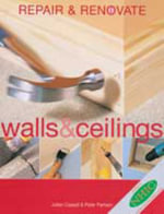 Repair and Renovate : Walls and - Better Homes & Gardens