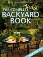 Complete Aussie Backyard Book - No Author Provided