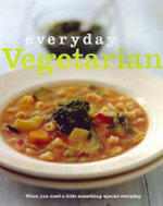 Everyday Vegetarian - No Author Provided