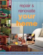 Repair and Renovate Your Home - No Author Provided