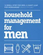 Household Management for Men - No Author Provided