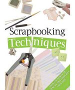 Scrapbooking Techniques - No Author Provided