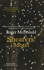 Shearer's Motel - Roger McDonald
