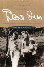 Dear Sun : The Letters of Joy Hester and Sunday Reed - Janine Burke