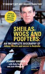 Sheilas, Wogs and Poofters - Johnny Warren