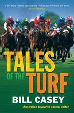 Tales of the Turf - Casey Bill