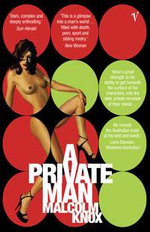 A Private Man - Malcolm Knox