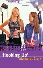 Hooking up - Margaret Clark