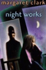 Night Works - Margaret Clark