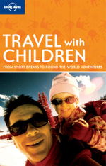 Lonely Planet Travel With Children - Lonely Planet
