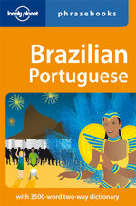 Lonely Planet : Brazilian Portuguese Phrasebook - Lonely Planet