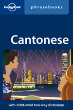 Lonely Planet : Cantonese Phrasebook - Lonely Planet