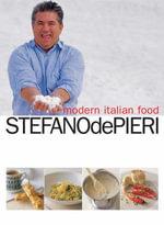 Modern Italian Food - Stefano De Pieri
